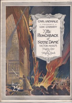 "Image for CARL LAEMMLE PRESENTS LON CHANEY IN ""THE HUNCHBACK OR NOTRE DAME"", Victor Hugo's Mighty Epic of a Might Epoch (Program Book of the film)"