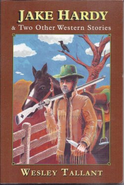 Image for JAKE HARDY & Two Other Western Stories