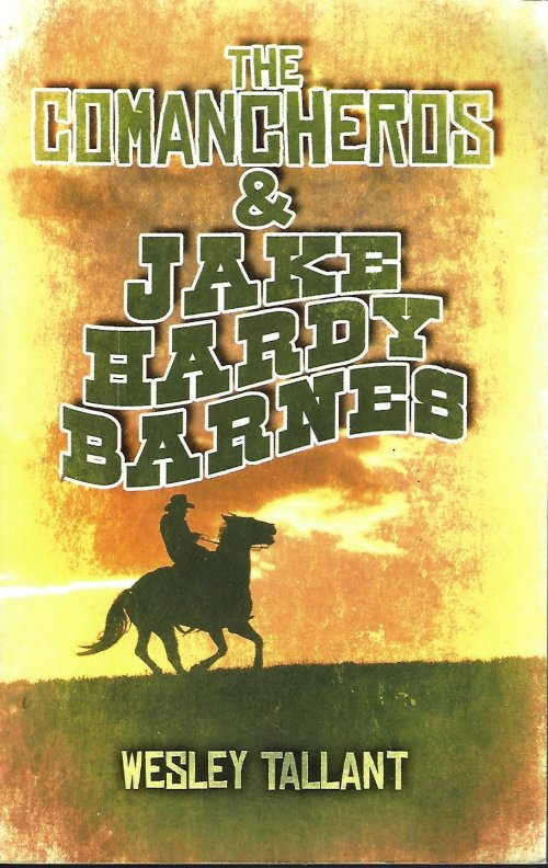 Image for THE COMANCHEROS & JAKE HARDY BARNES