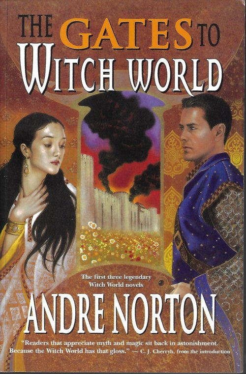Image for THE GATES TO WITCH WORLD (Omnibus: Witch World; Web of the Witch World; Year of the Unicorn)